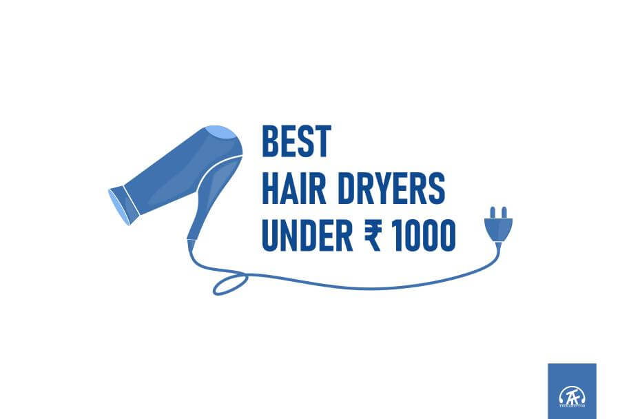 Best hair dryer under rs 1000 post thumbnail