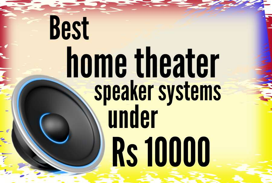 Home Theater Under Rs 10000