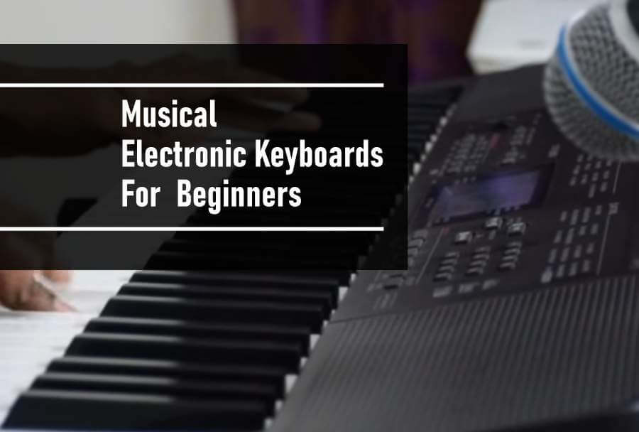 Best musical electronic keyboards for beginners - thumbnail